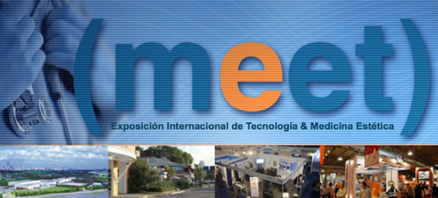 MEET | Exposicin Internacional de Tecnologa y Medicina Esttica