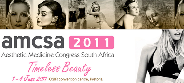 AMCSA 2011 - Aesthetic Medicine Congress South Africa